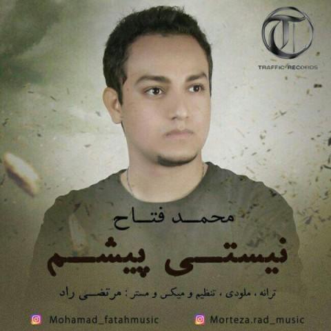 دانلود موزیک جدید محمد فتاح نیستی پیشم