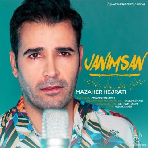 دانلود موزیک جدید مظاهر هجرتی جانیمسان