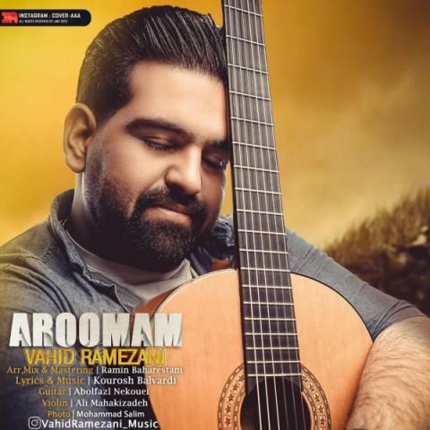 دانلود موزیک جدید وحید رمضانی آرومم