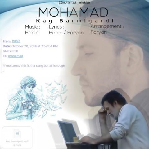 دانلود موزیک جدید محمد محبیان کی برمیگردی