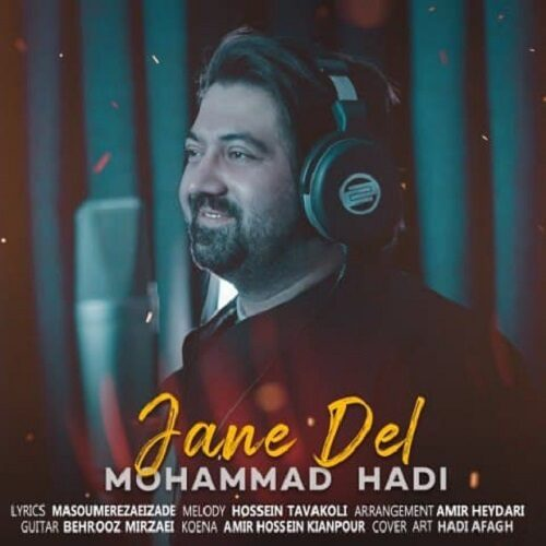 دانلود موزیک جدید محمد هادی جان دل