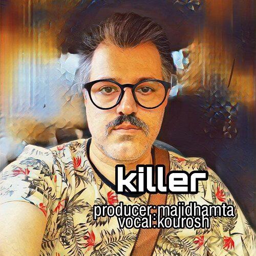 دانلود موزیک جدید کوروش قاتل